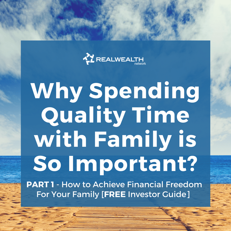 Why Spending Quality Time with Family is So Important