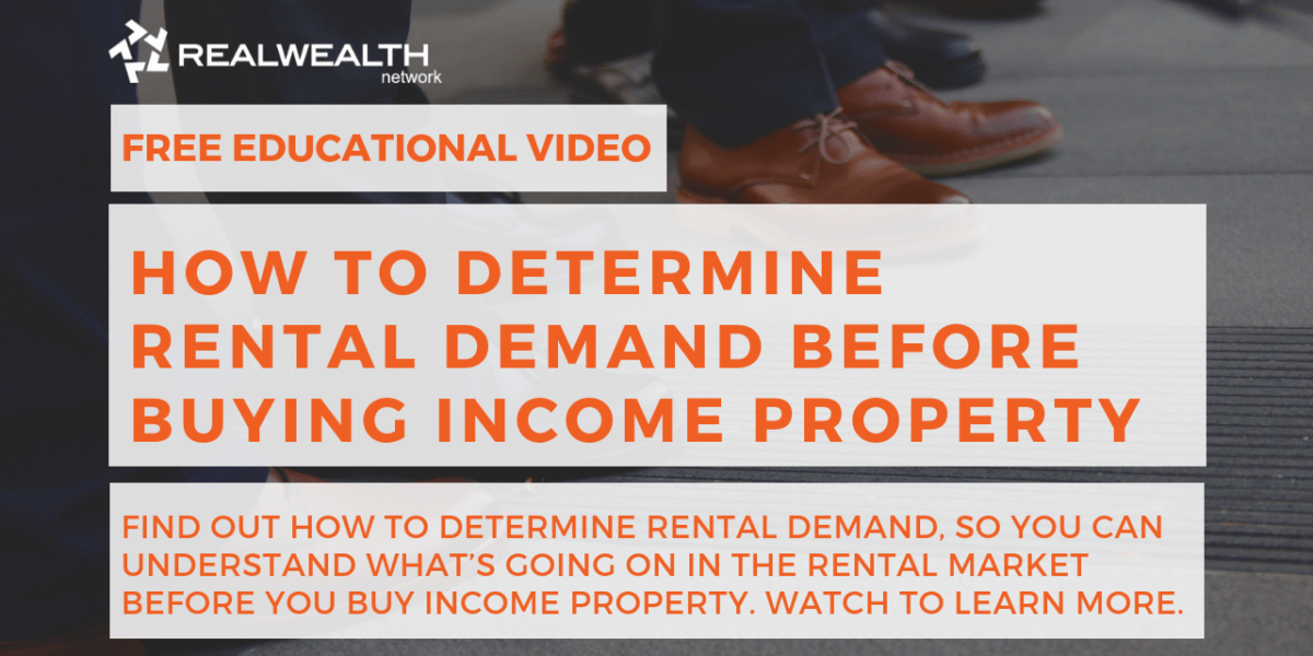 How To Determine Rental Demand Before Buying Income Property