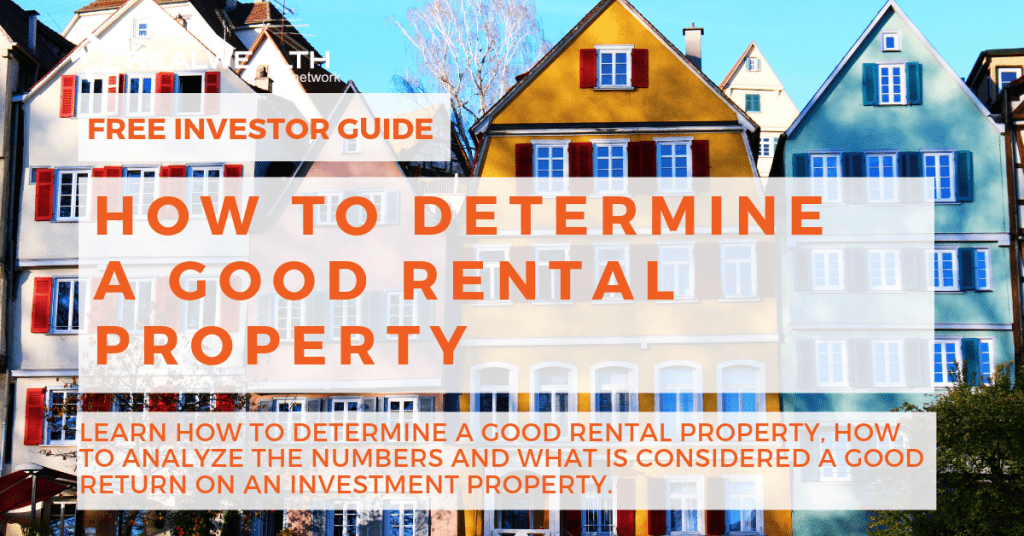 How To Determine a Good Rental Property [Free Investor Guide]