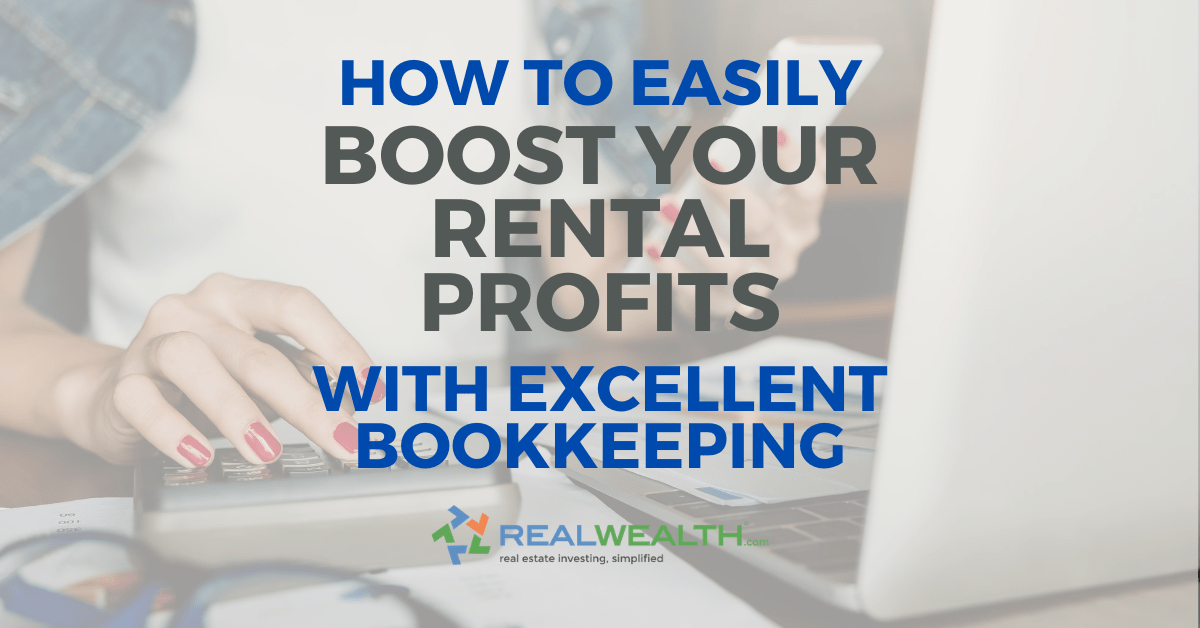 Featured Image for Article - How To Easily Boost Your Rental Profits With Excellent Bookkeeping