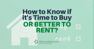 How To Know If Its Time To Buy or Better To Rent