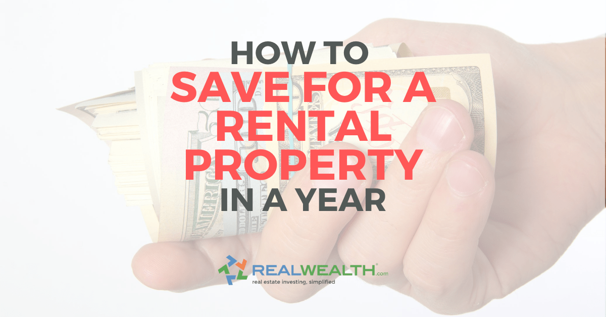 Featured Image for Article - How To Save For a Rental Property in a Year