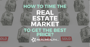 Featured Image for Article - How To Time the Real Estate Market to Get the Best Price