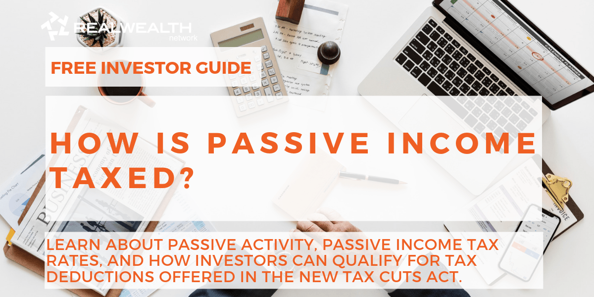 How is Passive Income Taxed?