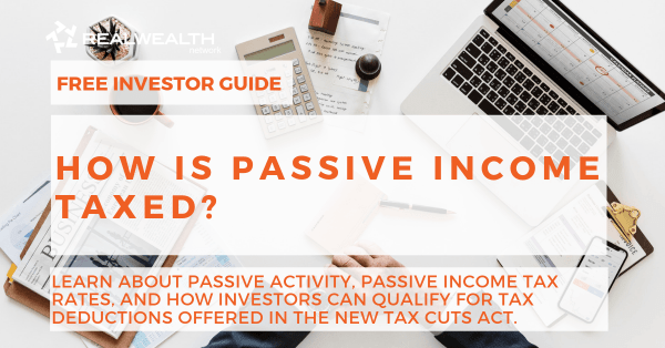 How is Passive Income Taxed [Free Investment Guide]