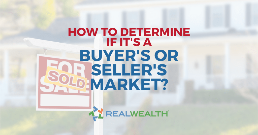 Featured Image for Article - How to Determine a Buyers or Sellers Market