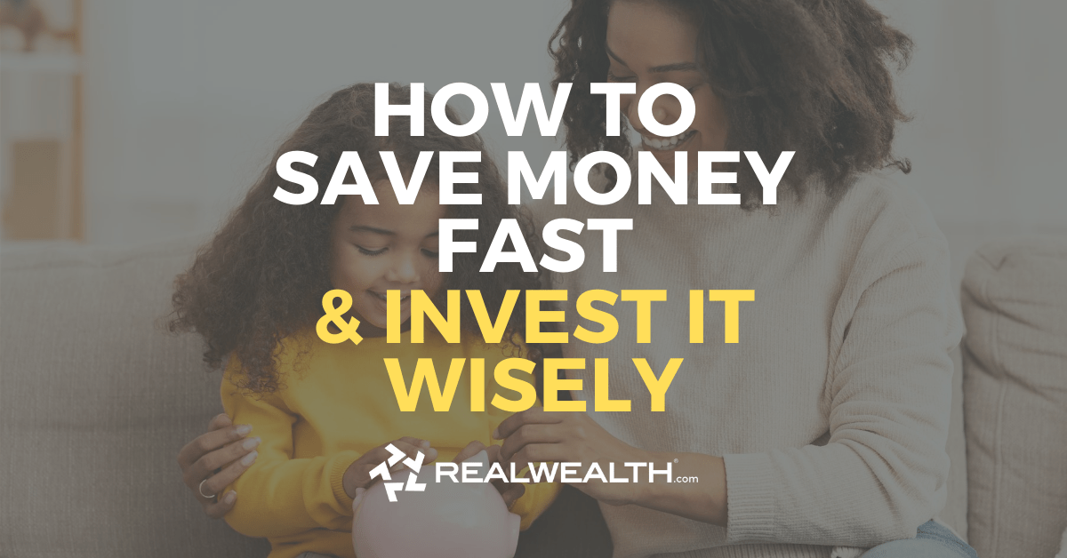 Featured Image for Article - How to Save Money Fast And Invest it Wisely