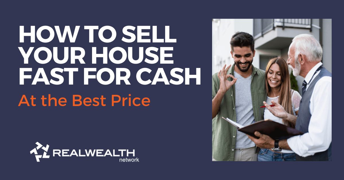 How to Sell Your House Fast For Cash at the Best Price [Free Investor Guide]