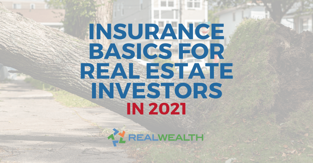 Featured Image for Article - Insurance Basics For Real Estate Investors 2021