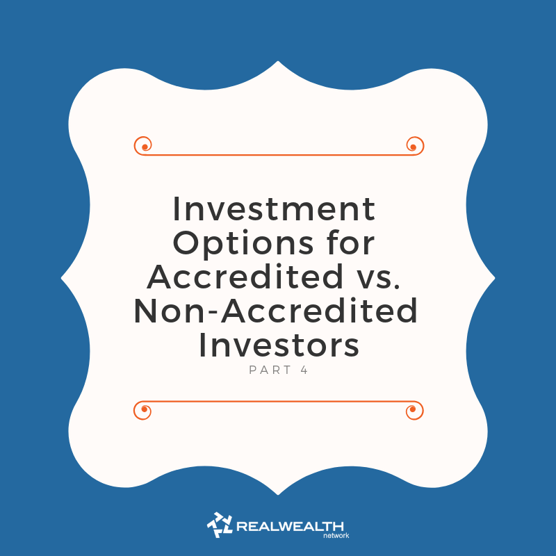 Investment Options for Accredited vs. Non-Accredited Investors
