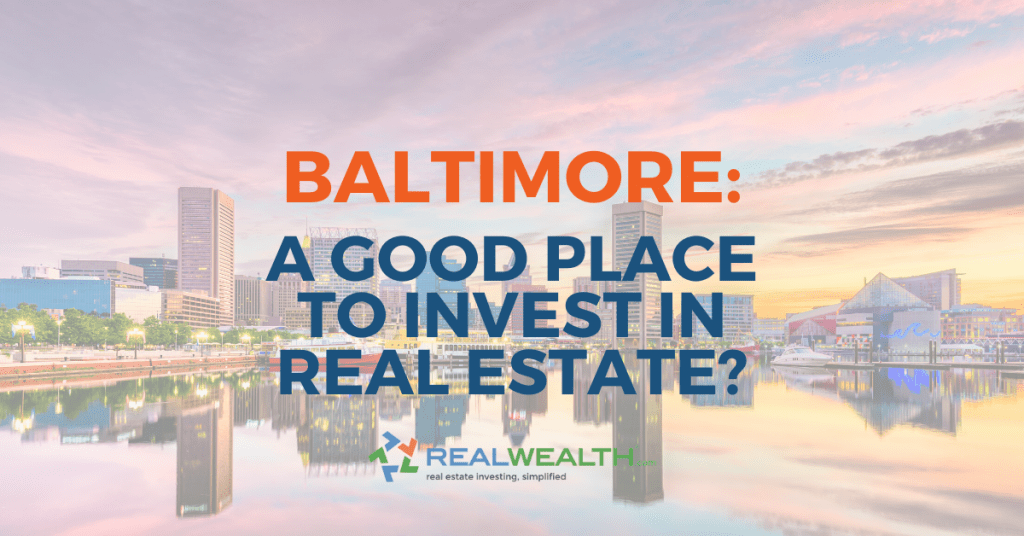 Is Baltimore a Good Place To Invest in Real Estate 2020? [Article]