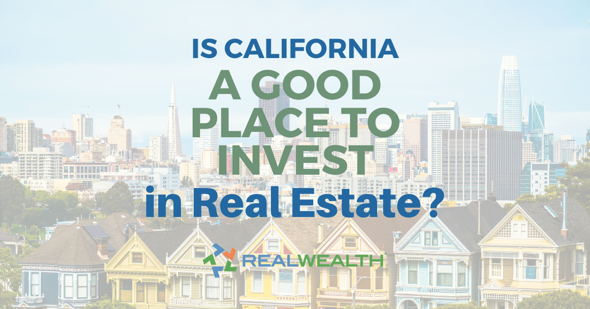 Featured Image for Article - Is California a Good Place to Invest in Real Estate