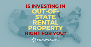 Featured Image for Article - Is Investing In Out-Of-State Rental Property Right For You
