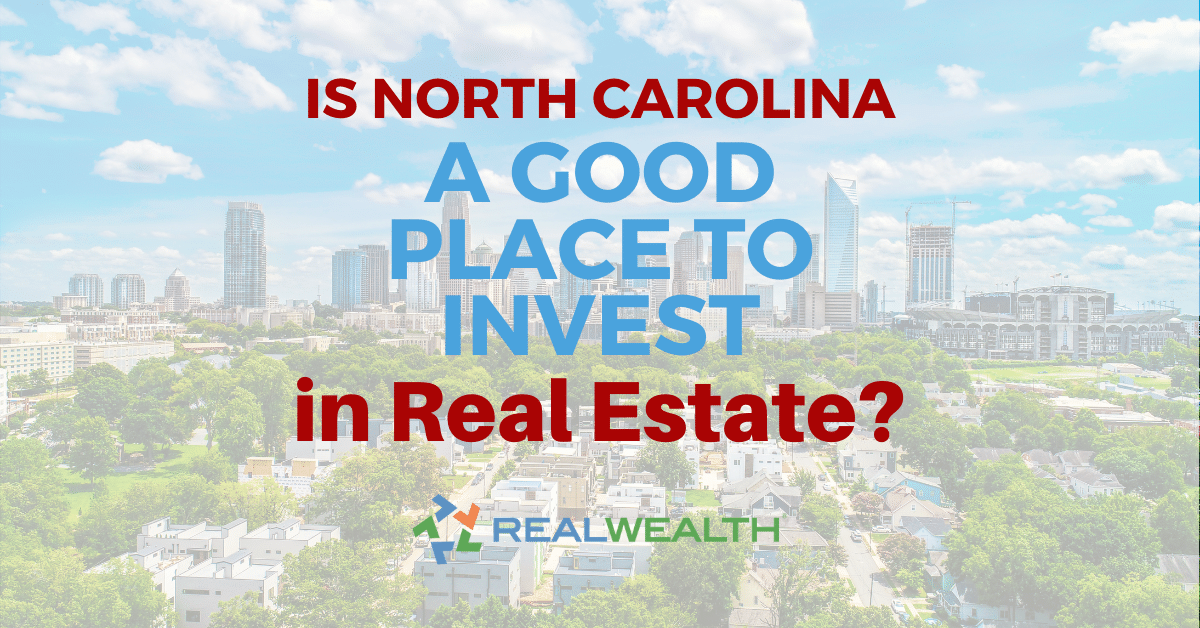 Featured Image for Article - Is North Carolina a Good Place to Invest in Real Estate