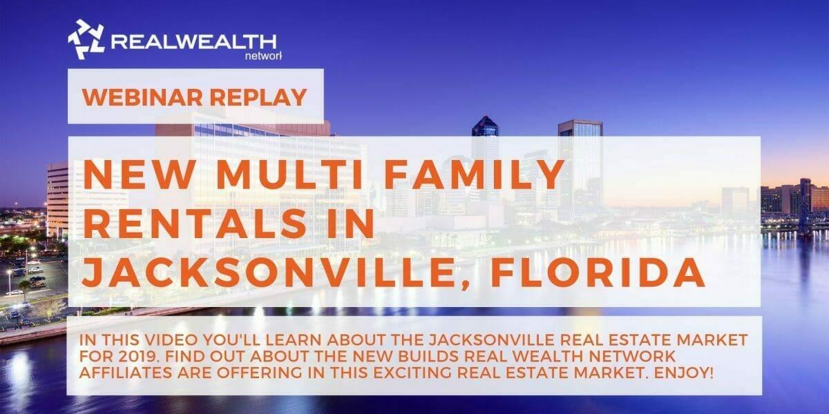 New Multi-Family Rental Properties in Jacksonville