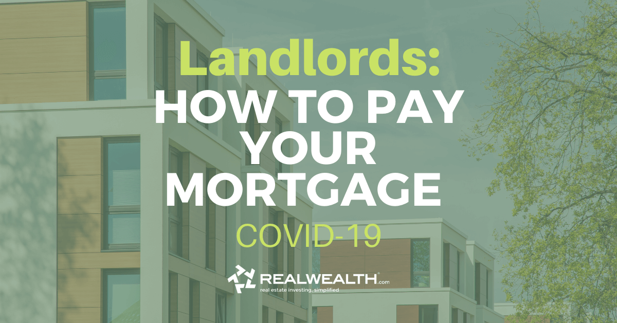 Featured Image for Article - Landlords: How to Pay Your Mortgage and Property Expenses COVID-19