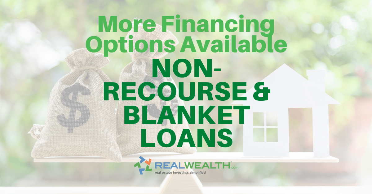 Featured Image for Article - More Financing Options Available Blanket Versus Non-Recourse Loans