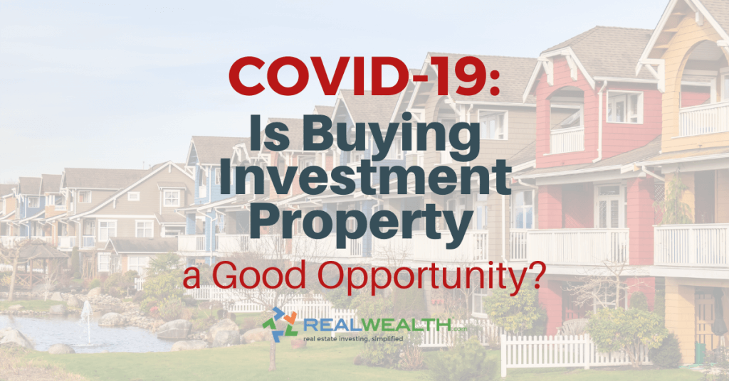 Featured Image for Article - Buying Investment Property During COVID-19 a Good Opportunity