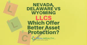 Featured Image for Article - Nevada-Delaware Vs Wyoming LLC-Which Offer Better Asset Protection