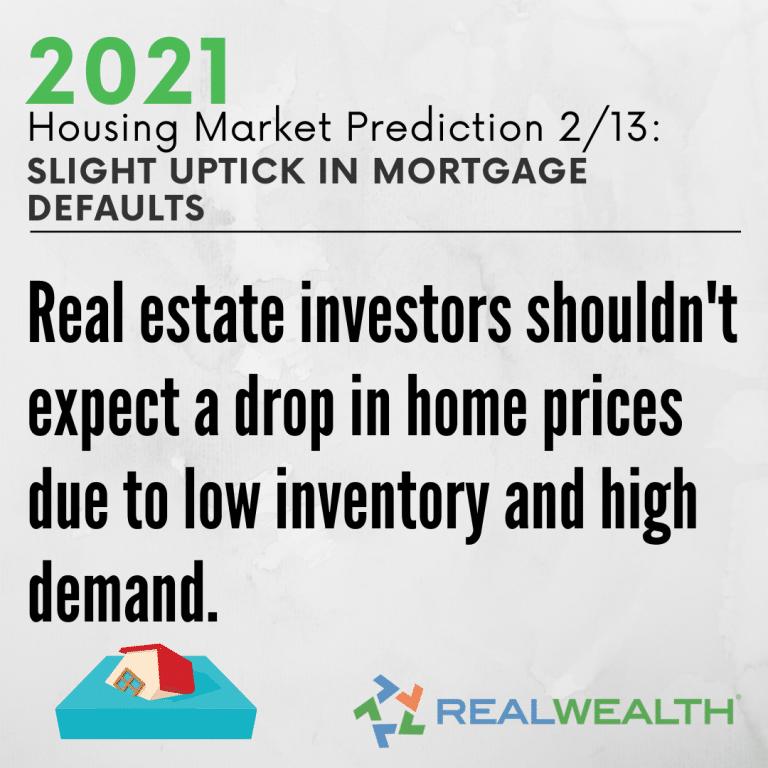 Image Highlighting - Prediction 2 Slight Uptick in Mortgage Defaults