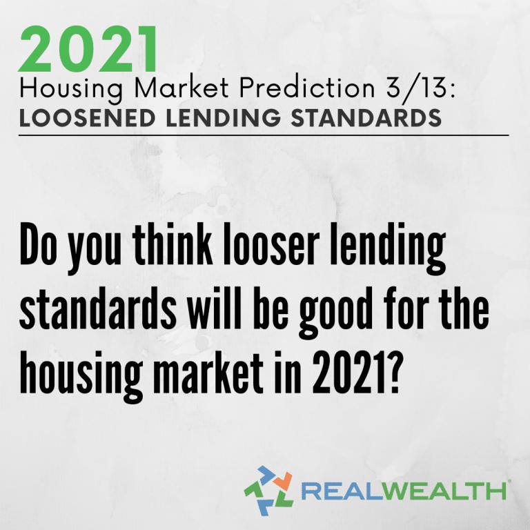 Image Highlighting - Prediction 3 Loosened Lending Standards