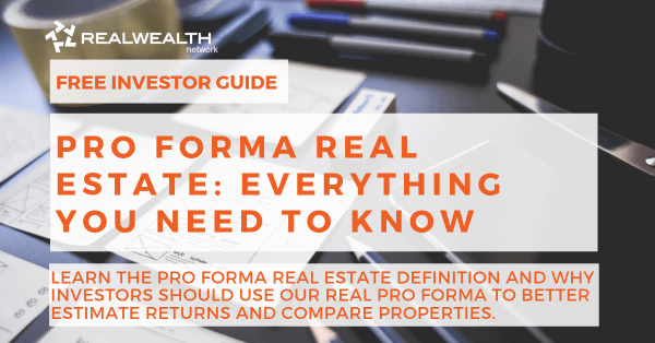 Pro Forma Real Estate: Everything You Need to Know