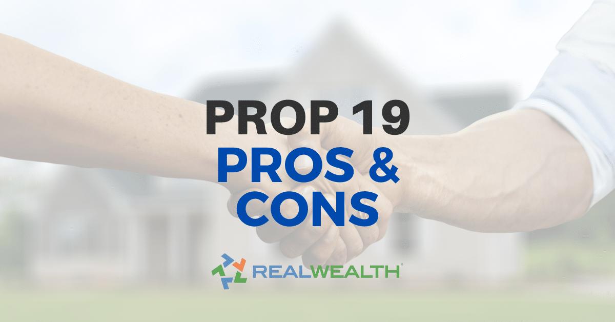 Proposition 19 Pros & Cons