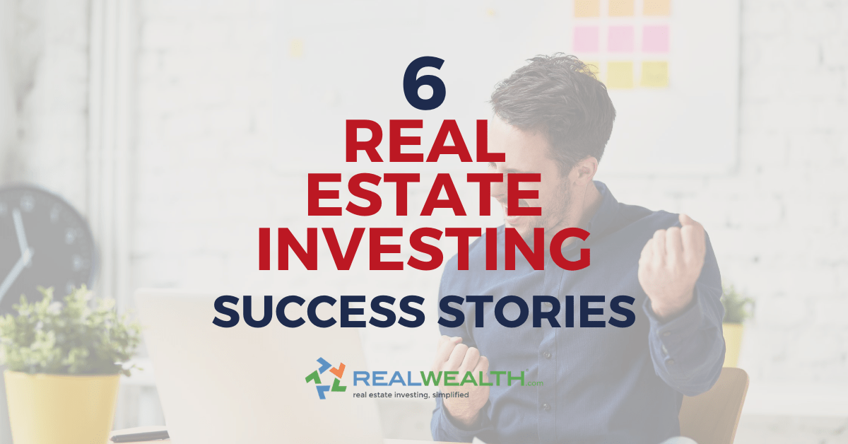 Featured Image for Article - Real Estate Investing Success Stories
