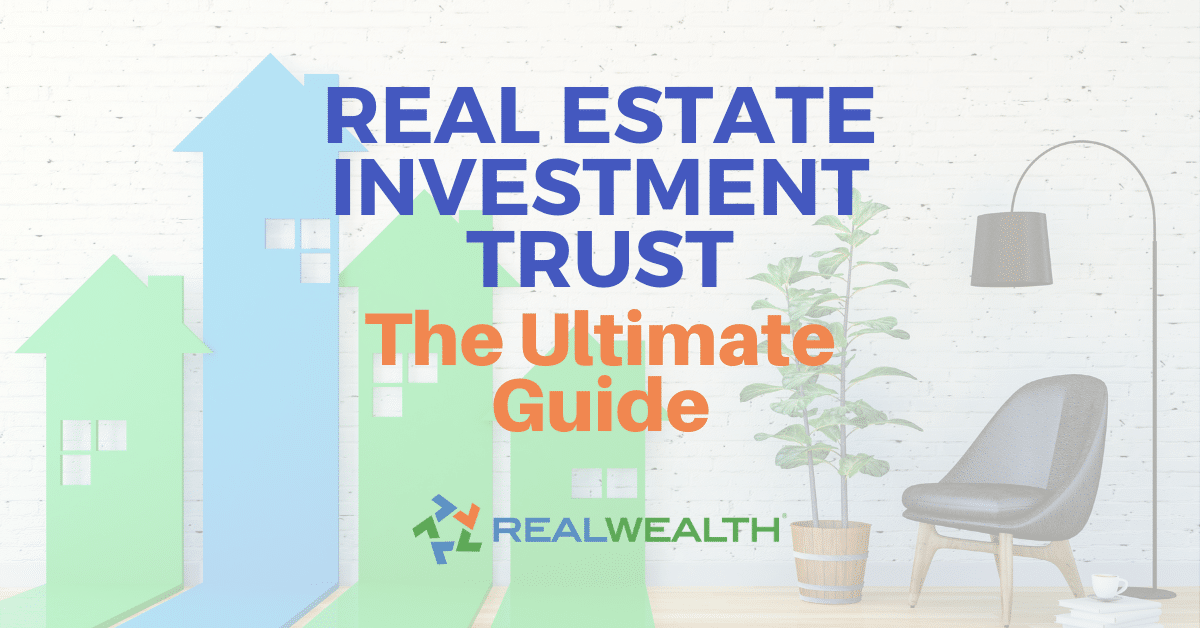 Featured Image for Article - Real Estate Investment Trust The Ultimate Guide