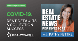 COVID-19: Rent Defaults & Collection Success, Real Estate News for Investors Podcast Episode #884