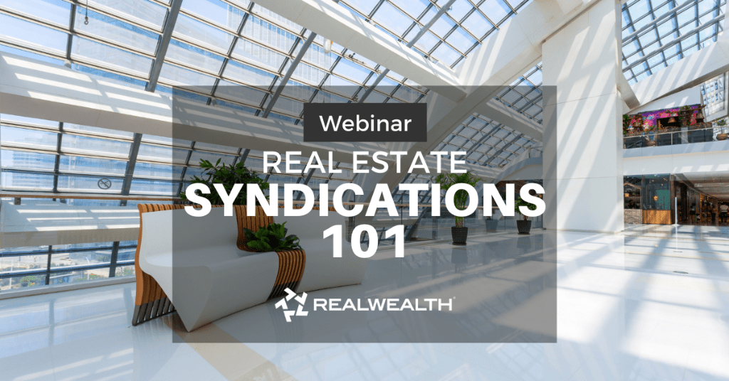 Syndications 101 Webinar - Learn about real estate group investments