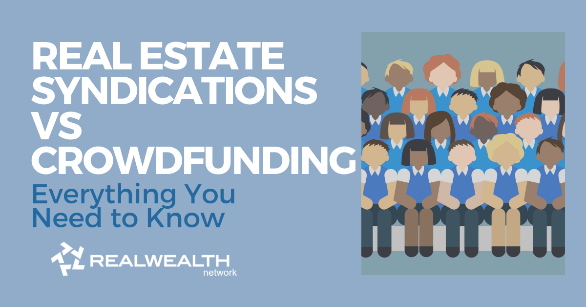 Real Estate Syndications vs Crowdfunding Everything You Need to Know [Free Investor Guide]
