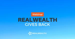 RealWealth Gives Back Webinar