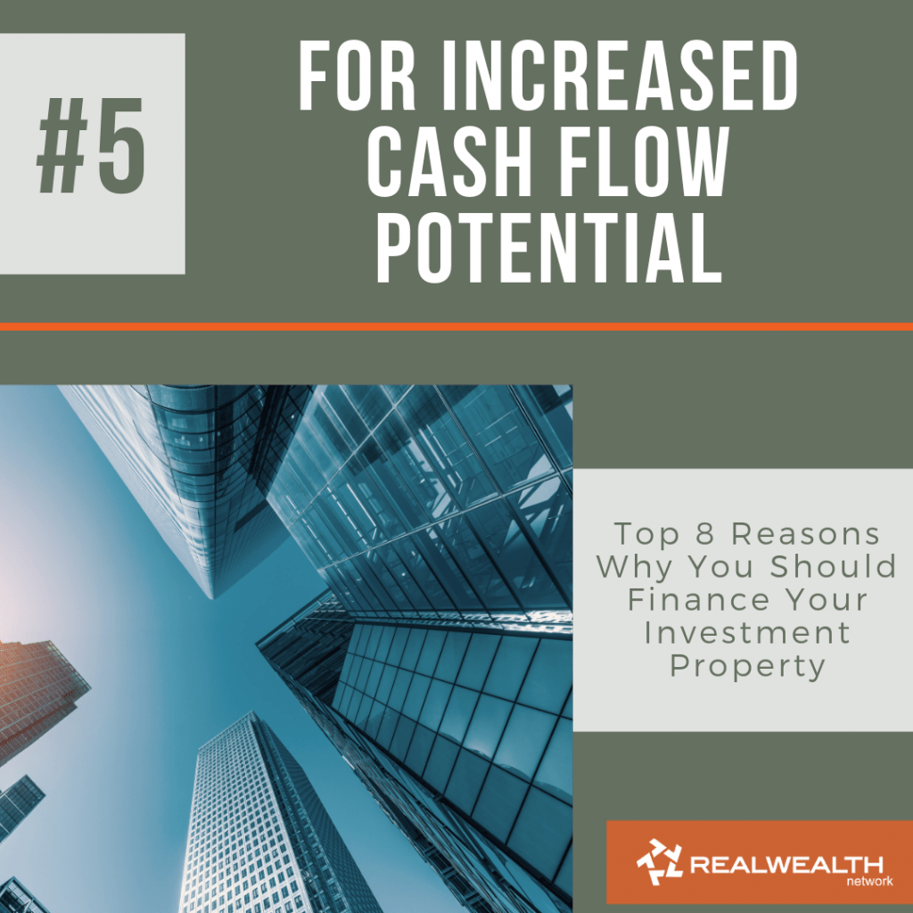 Reason 5 For Increased Cash Flow Potential