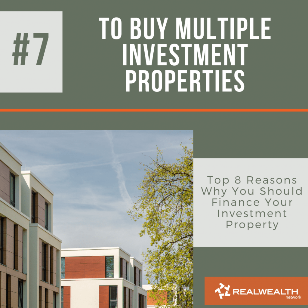 Reason 7 To Buy Multiple Investment Properties