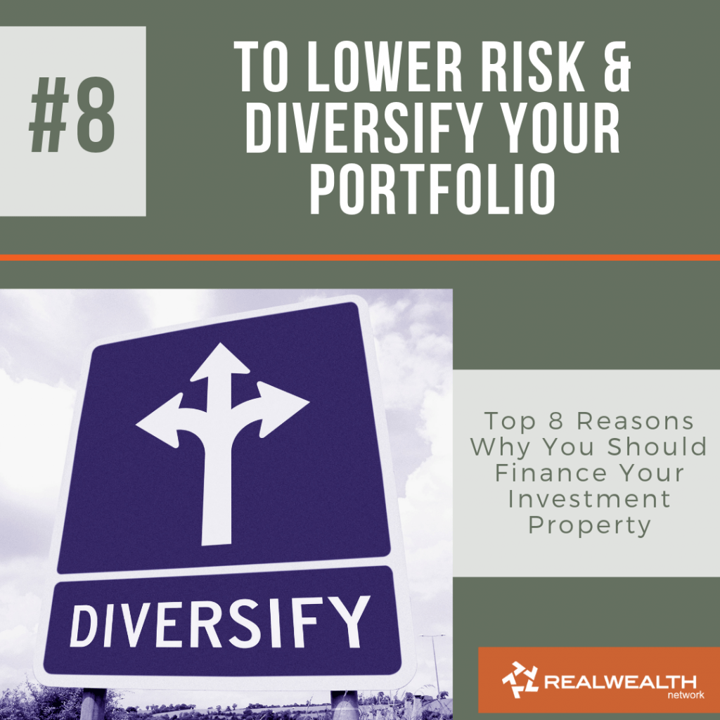 Reason 8 To Lower Risk and Diversify Your Portfolio