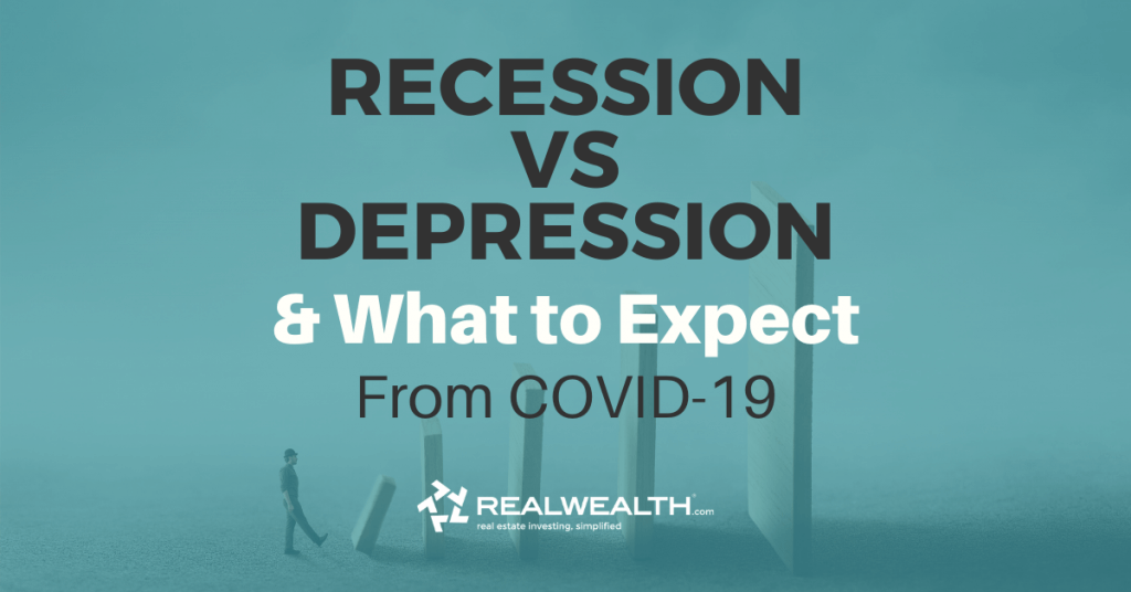Featured Image for Article - Recession vs Depression and What to Expect From COVID-19 [Free Investor Guide]