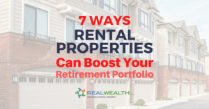 7 Ways Rental Properties Can Boost Retirement Portfolio