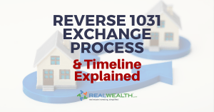 Featured Image for Article - Reverse 1031 Exchange Process and Timeline Explained