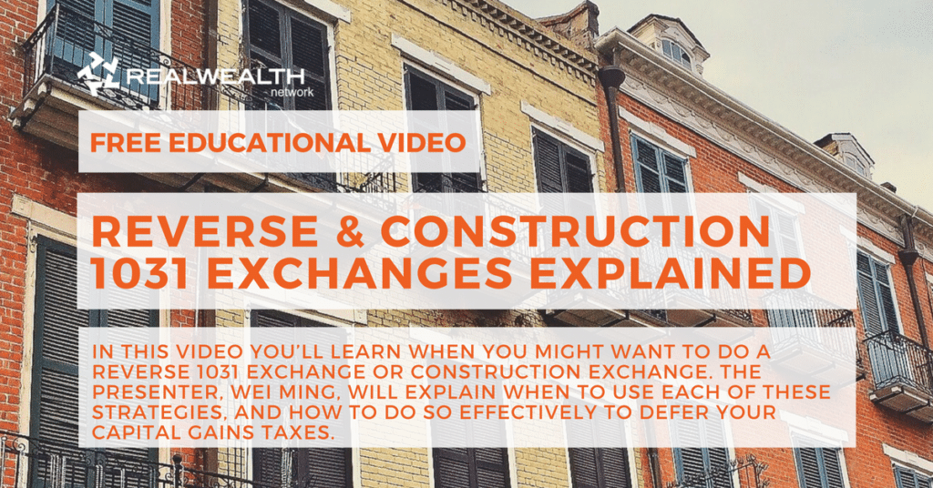 Reverse & Construction 1031 Exchanges Explained Video