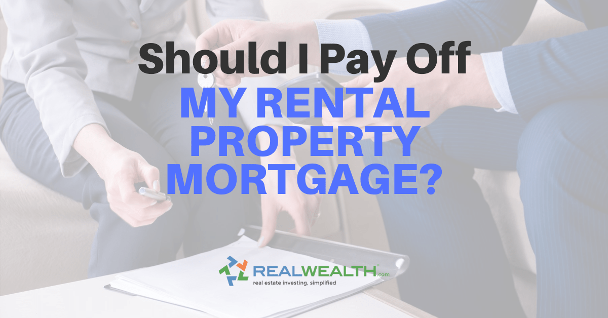 Featured Image for Article - Should I Pay Off My Rental Mortgage