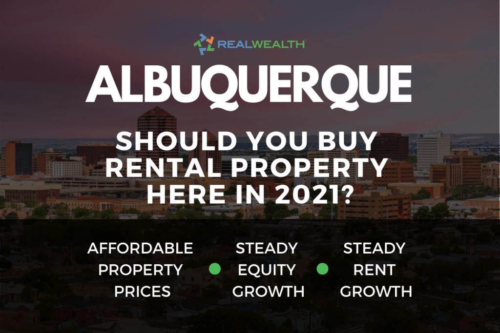 Should You Buy Rental Property in the Albuquerque Real Estate Market in 2021?