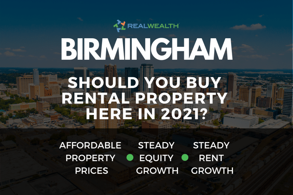 Should You Buy Rental Property in the Birmingham Real Estate Market in 2021?