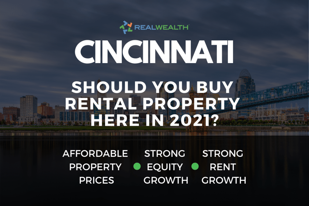 Should You Buy Rental Property in the Cincinnati Real Estate Market in 2021?