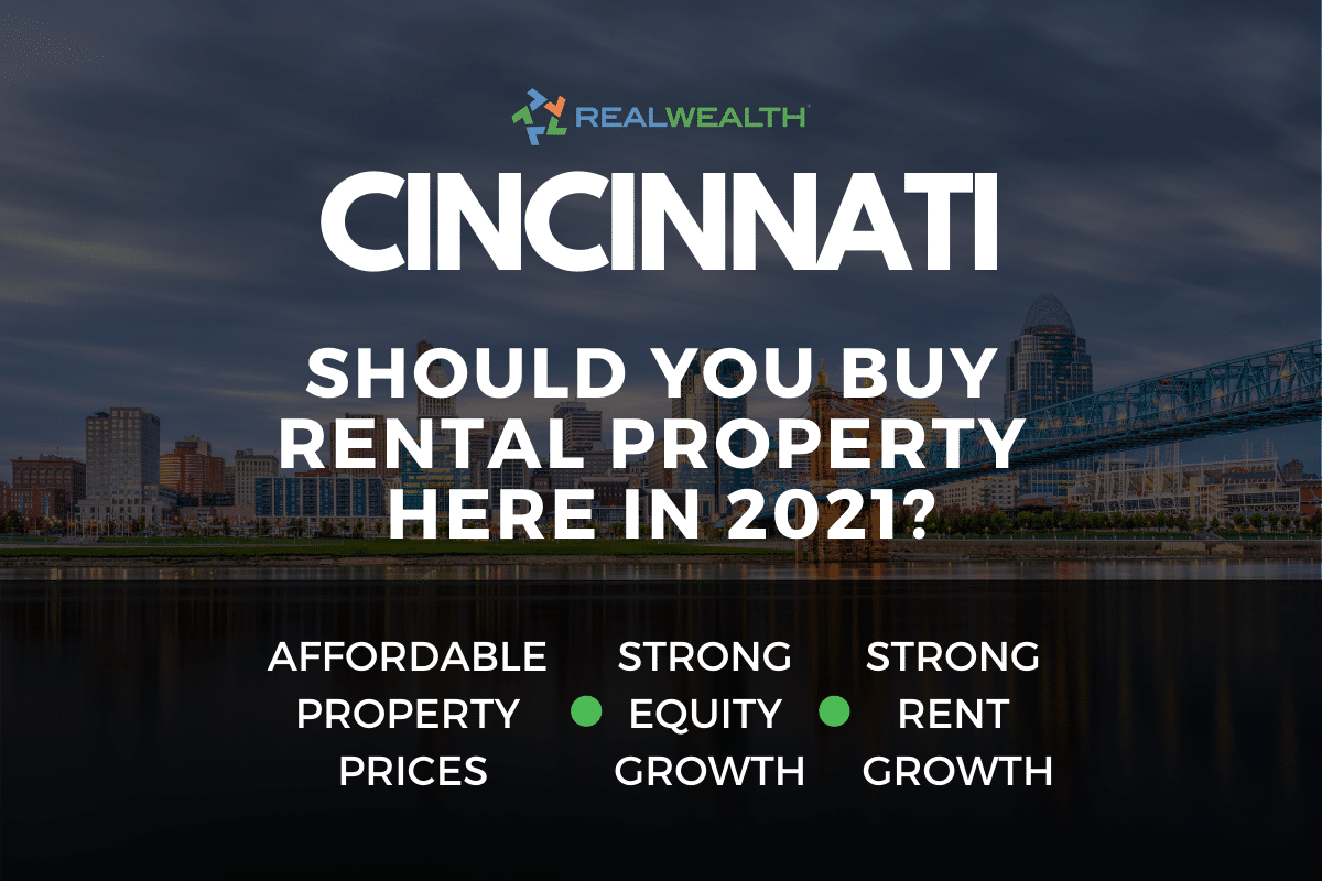 Should You Buy Rental Property in the Cincinnati Real Estate Market in 2021?