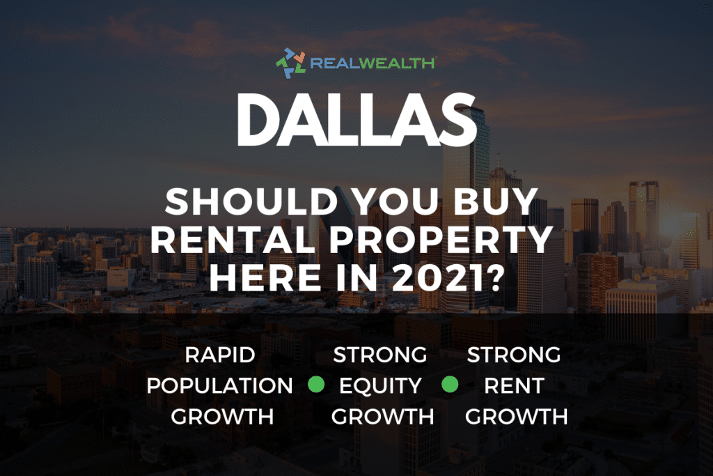 Should You Buy Rental Property in the Dallas Real Estate Market in 2021?