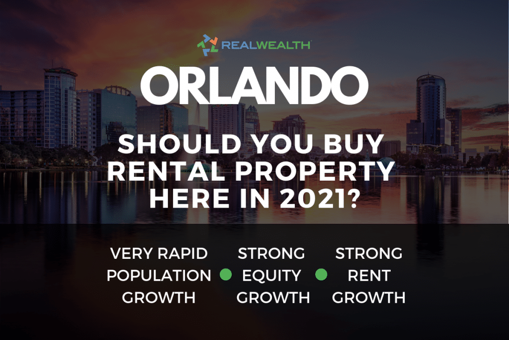 Should You Buy Rental Property in the Orlando Real Estate Market in 2021?
