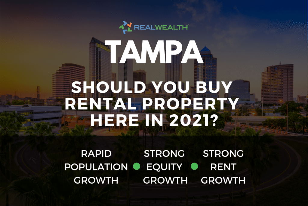 Should You Buy Rental Property in the Tampa Real Estate Market in 2021?