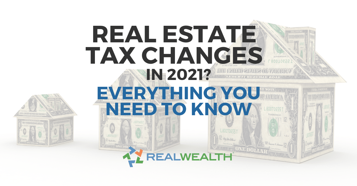 Featured Image for Article - Tax Lawyers Guide to 2021 Real Estate Tax Changes