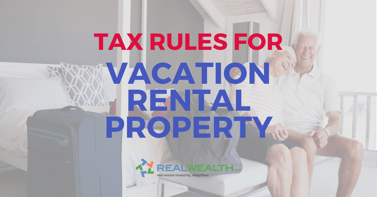 Featured Image for Article - Tax Rules For Vacation Rental Property